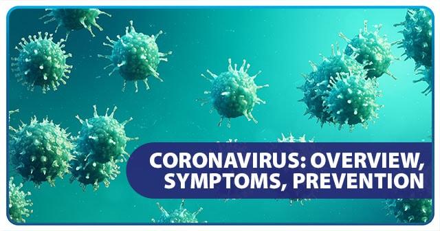 Coronavirus Symptoms and Preventive Measures