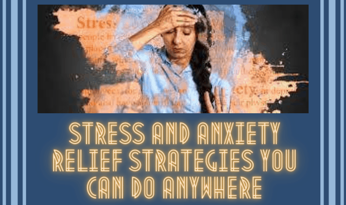 Stress and anxiety Relief Strategies